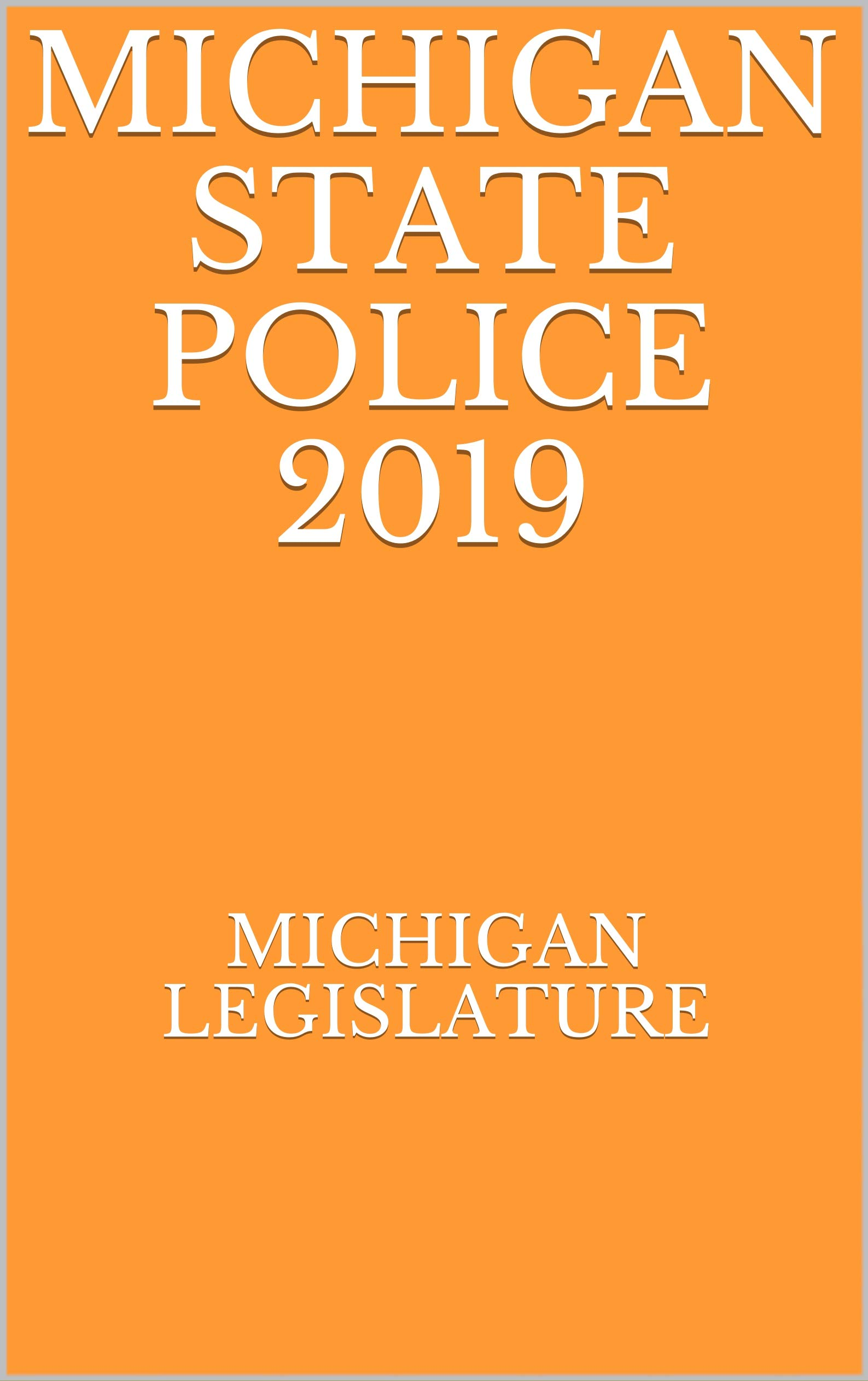 MICHIGAN STATE POLICE 2019
