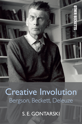 Creative Involution: Bergson, Beckett, Deleuze