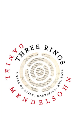 Three Rings: A Tale of Exile, Narrative, and Fate