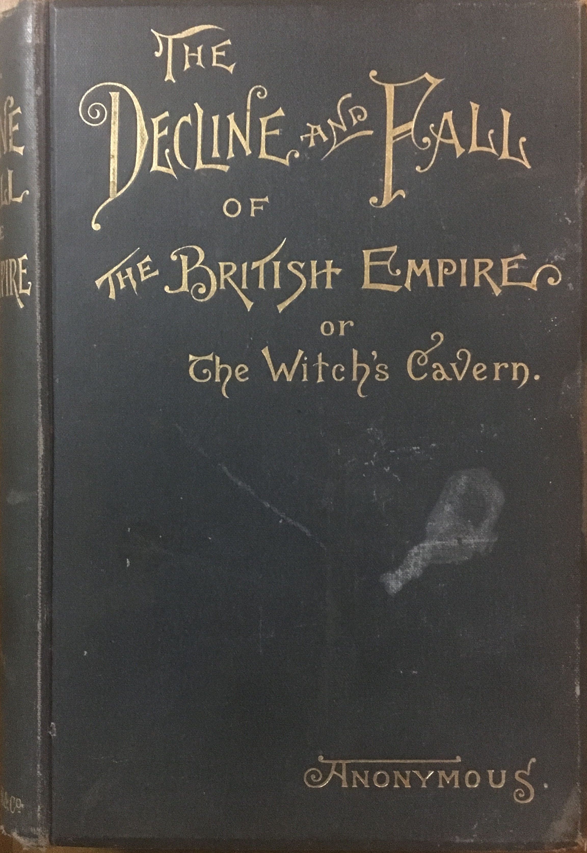 The Decline and Fall of the British Empire; or, The Witch's Cavern