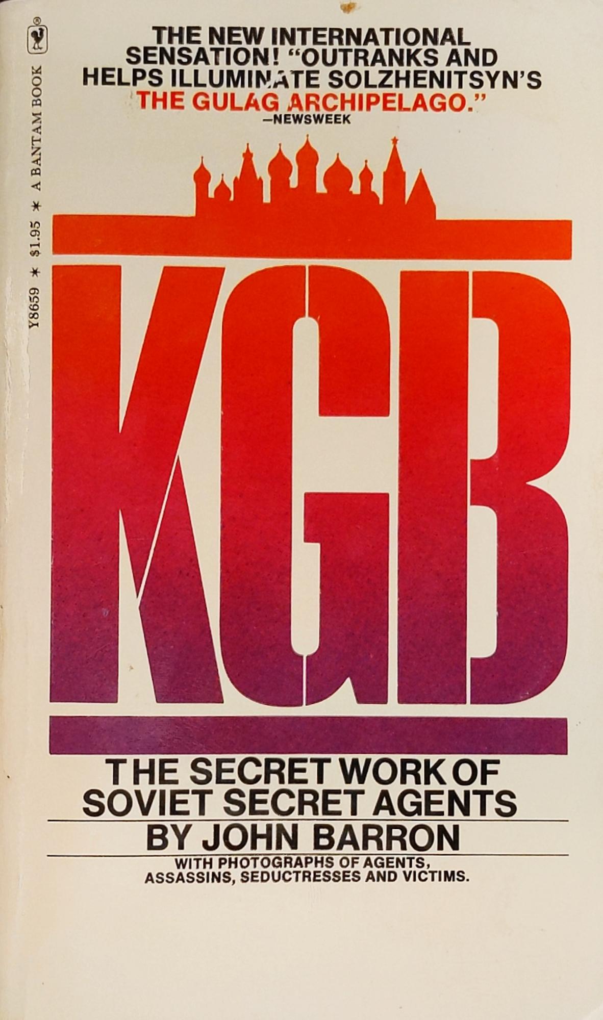 KGB: The Secret Works Of Soviet Secret Agents