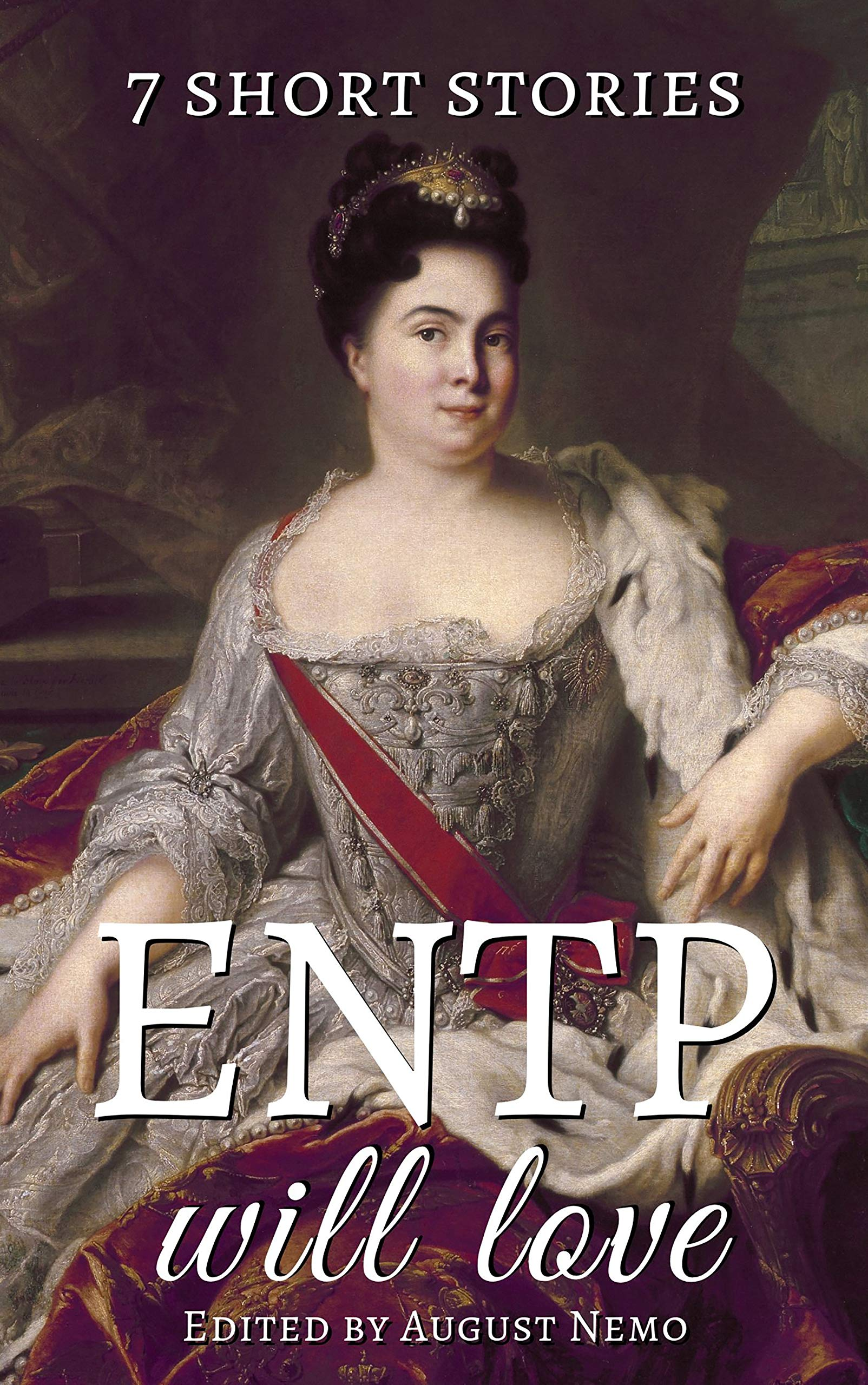 7 short stories that ENTP will love (7 short stories for your Myers-Briggs type Book 4)