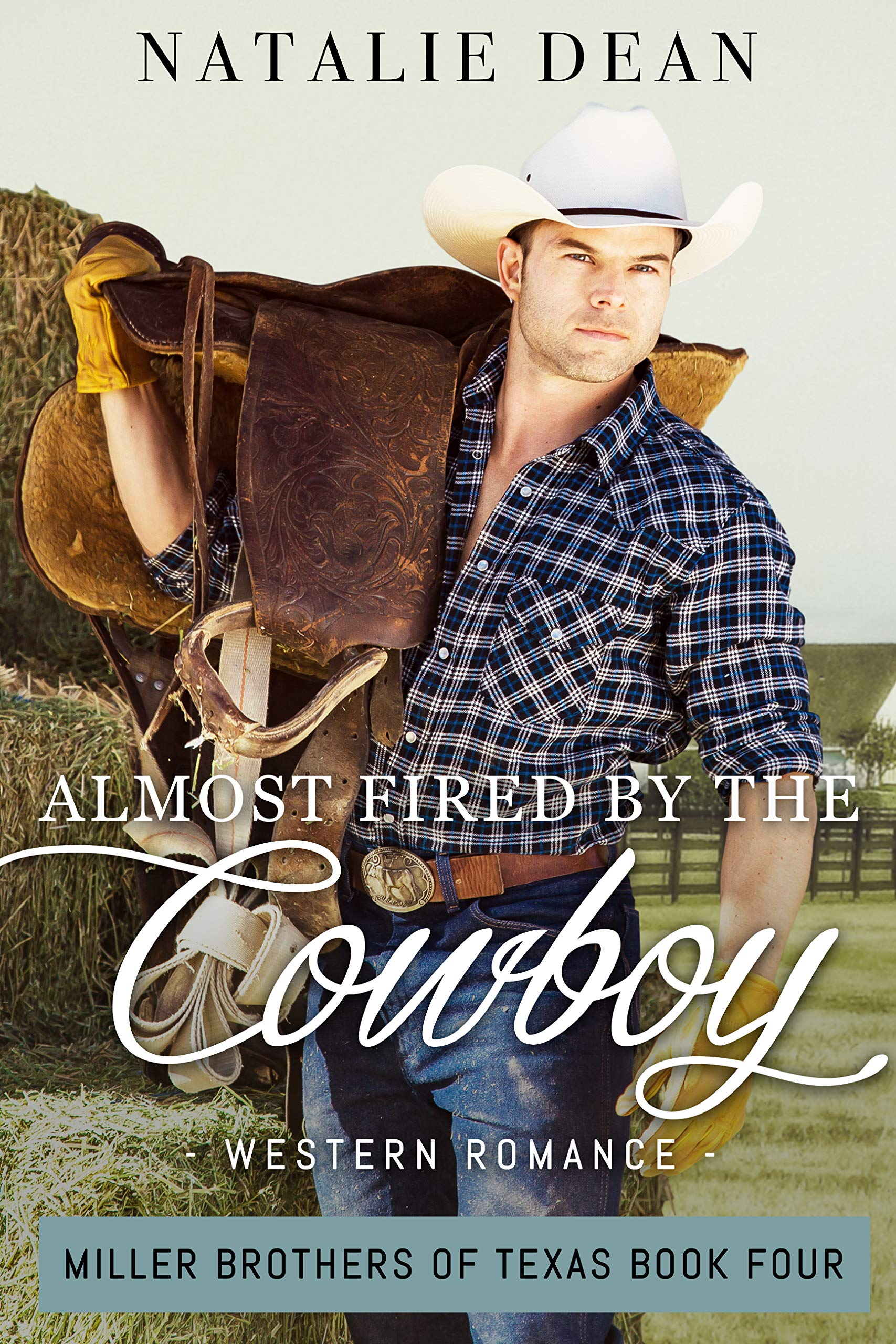 Almost Fired by the Cowboy (Miller Brothers of Texas #4)