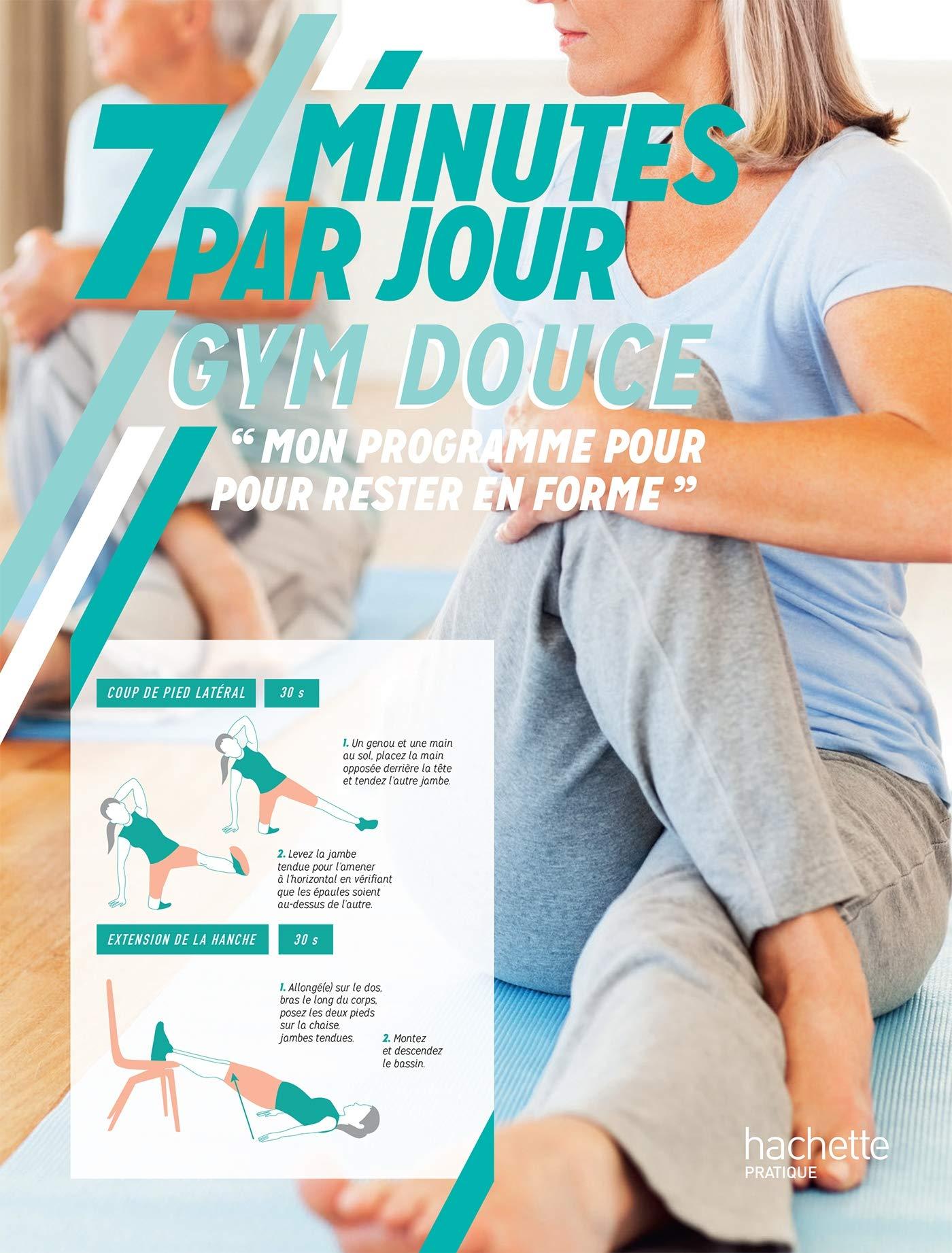 Gym douce : Mon programme énergie et régénération (7 minutes par jour)