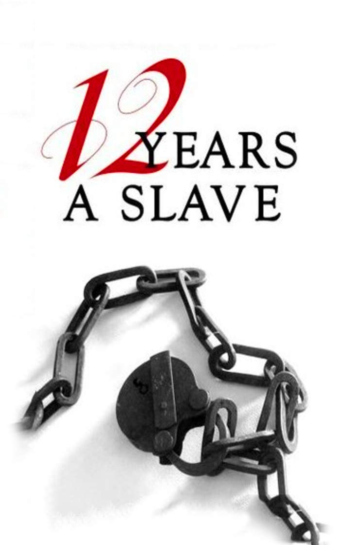 """Twelve Years a Slave By Solomon Northup """"Annotated Version"""""""