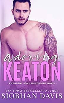 Adoring Keaton (The Kennedy Boys, #9)
