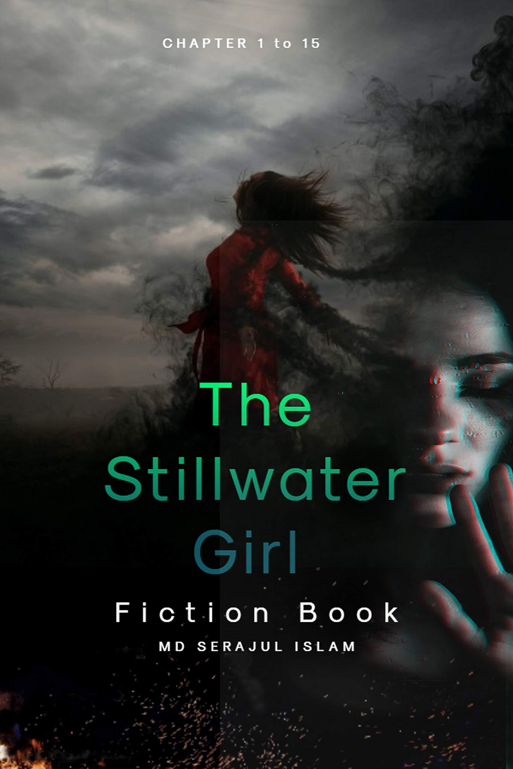 stillwater girls: The Stillwater Girl Fiction Book (Chapter 1 to 15)