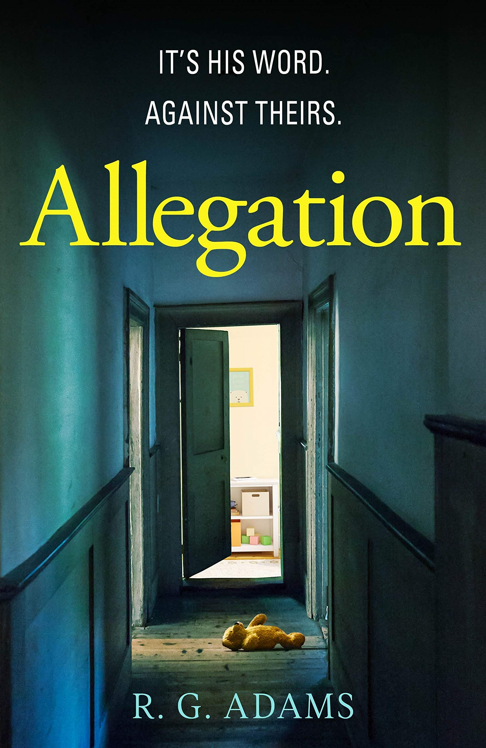 Allegation: the page-turning, unputdownable thriller from an exciting new voice in crime fiction