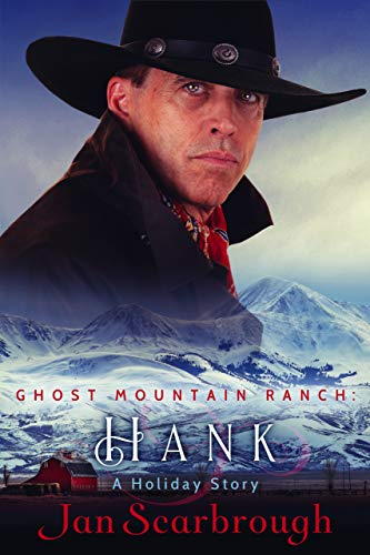 Hank (Ghost Mountain Ranch, #1)