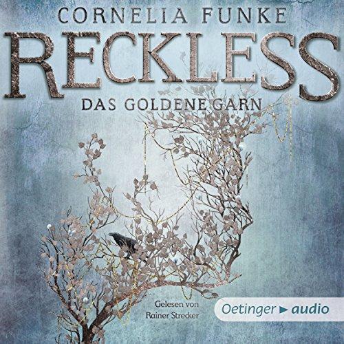 Reckless: Das goldene Garn (Reckless, #3)