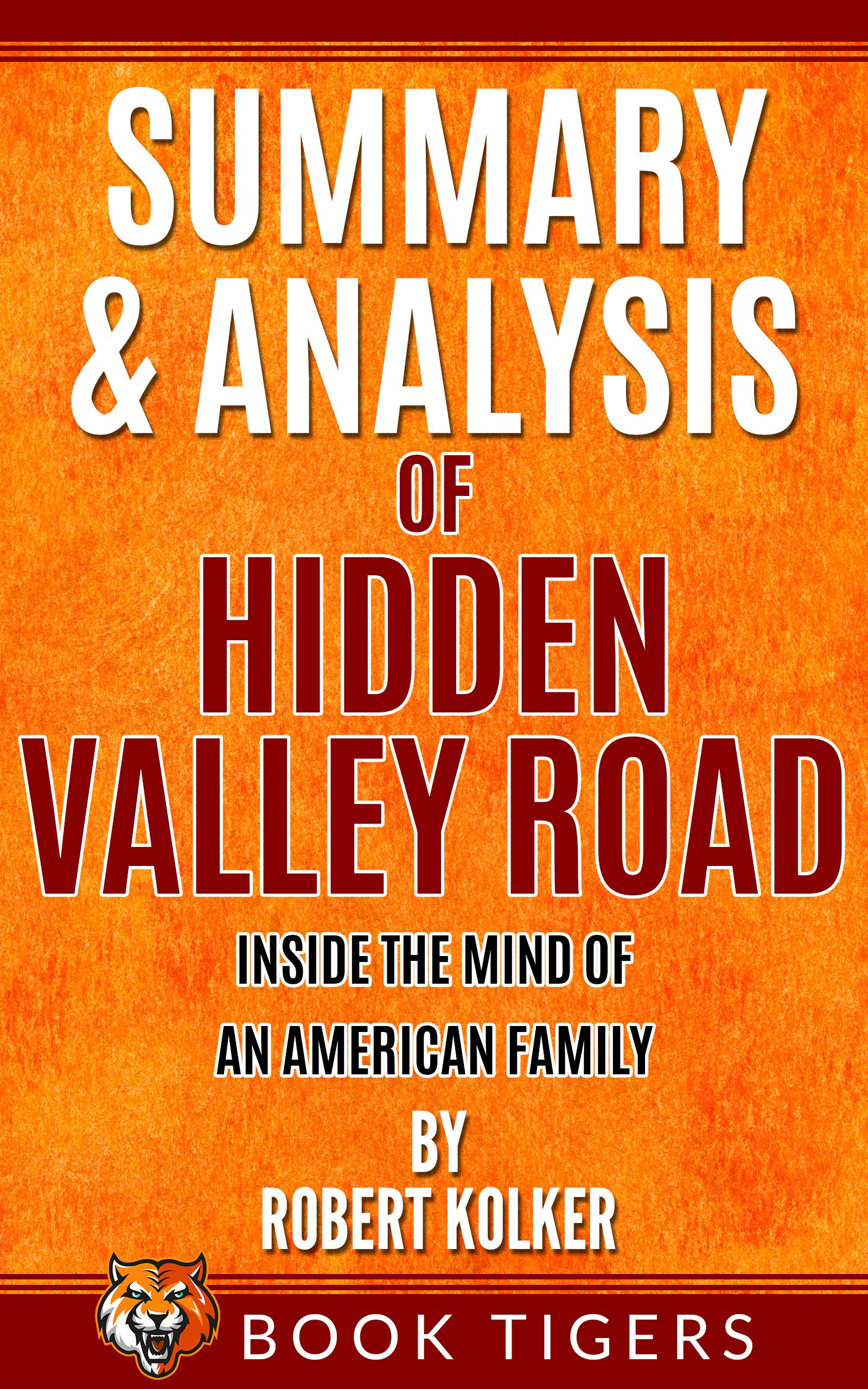 Summary and Analysis of: Hidden Valley Road: Inside the Mind of an American Family