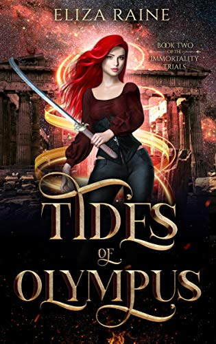 Tides of Olympus: A Mythology Fantasy Romance (The Immortality Trials Book 2)