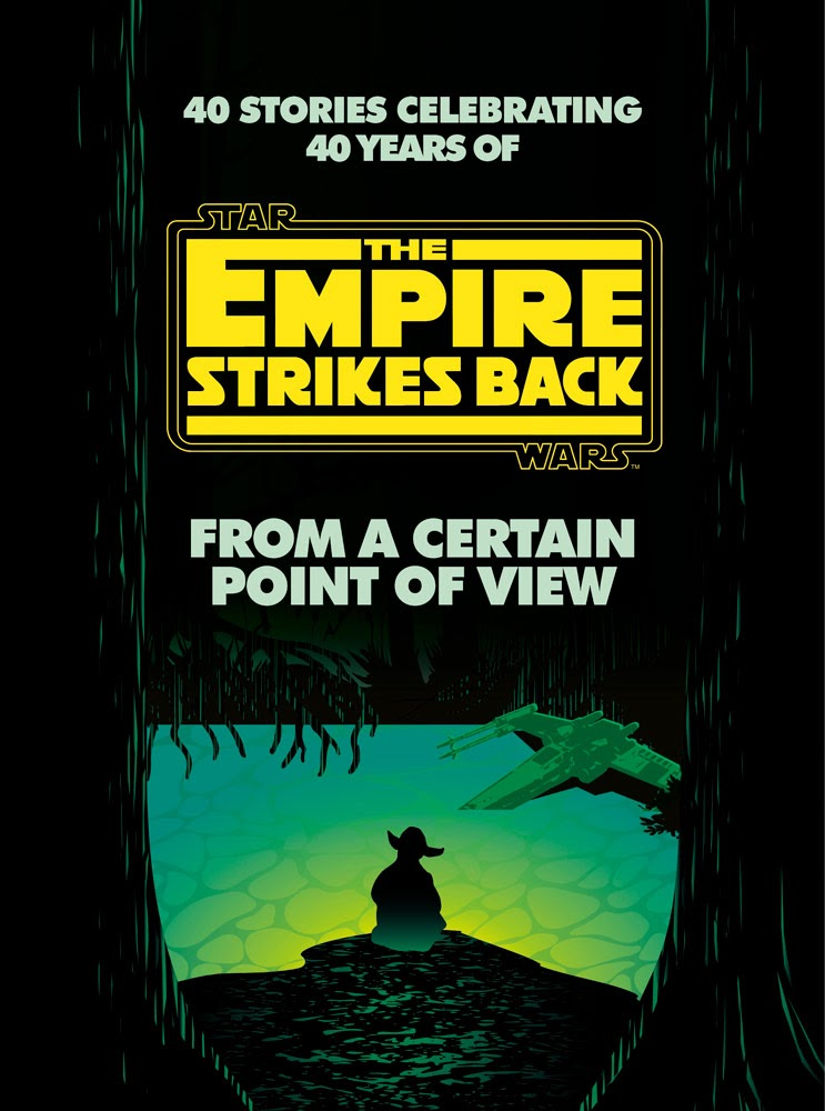 From a Certain Point of View: The Empire Strikes Back (From a Certain Point of View, #2)