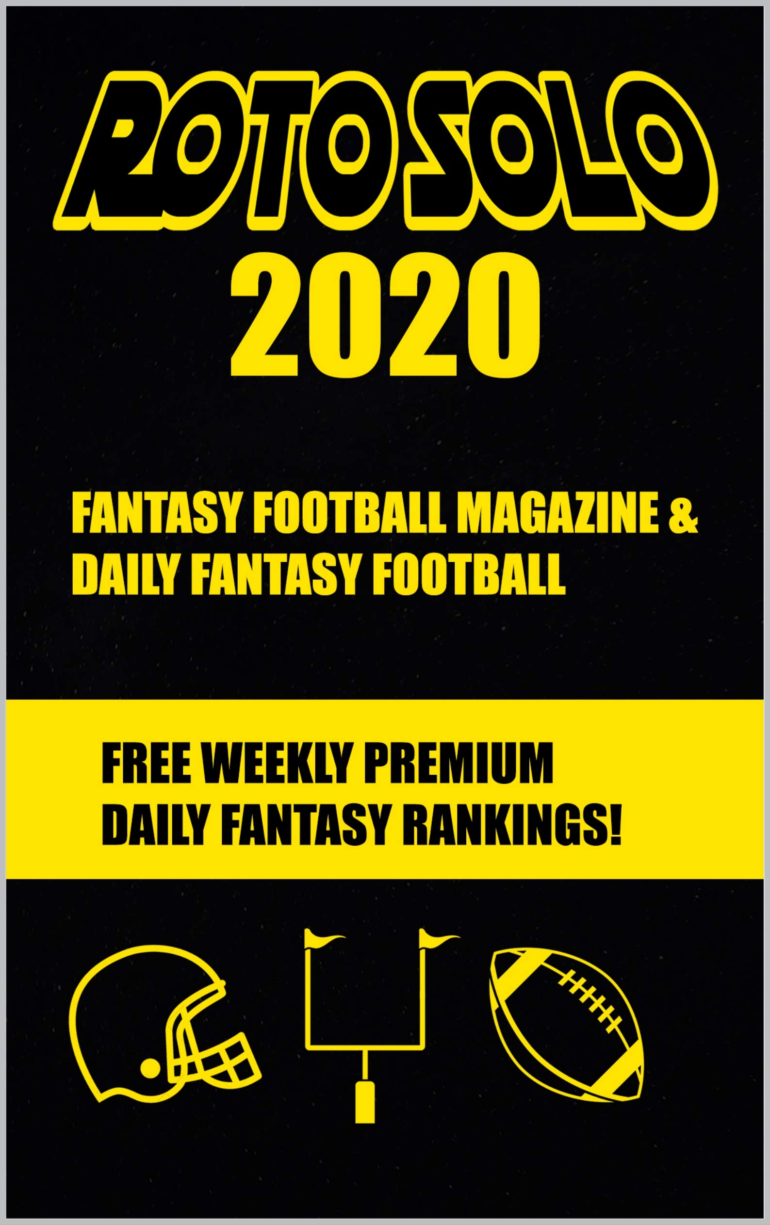 Roto Solo 2020 Fantasy Football and Daily Fantasy Football Magazine