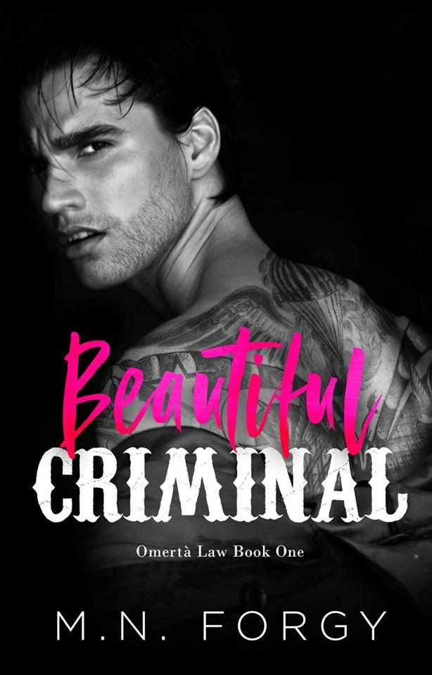 Beautiful Criminal (Omertà Law, #1)