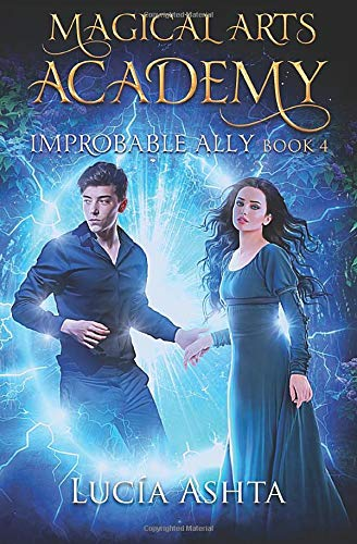 Improbable Ally (Magical Arts Academy #4)