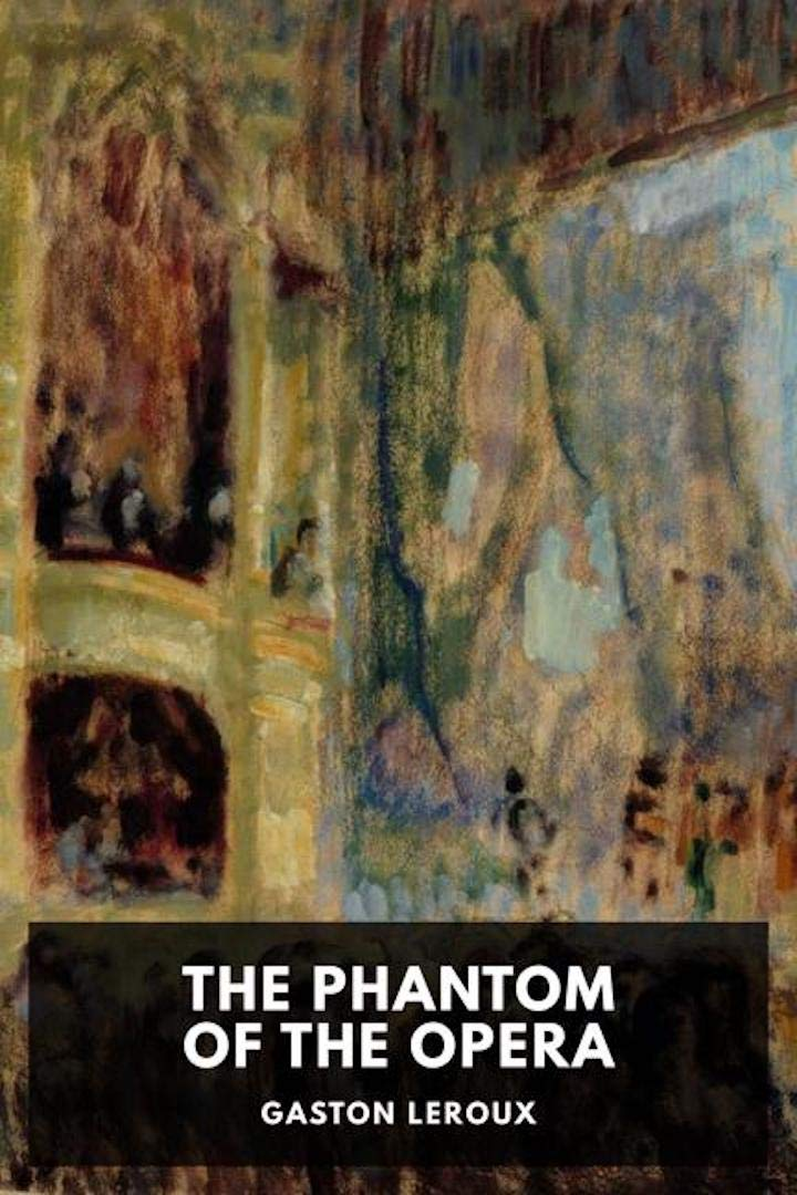 The Phantom of the Opera [Annotated]