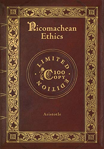 Nicomachean Ethics (100 Copy Limited Edition)