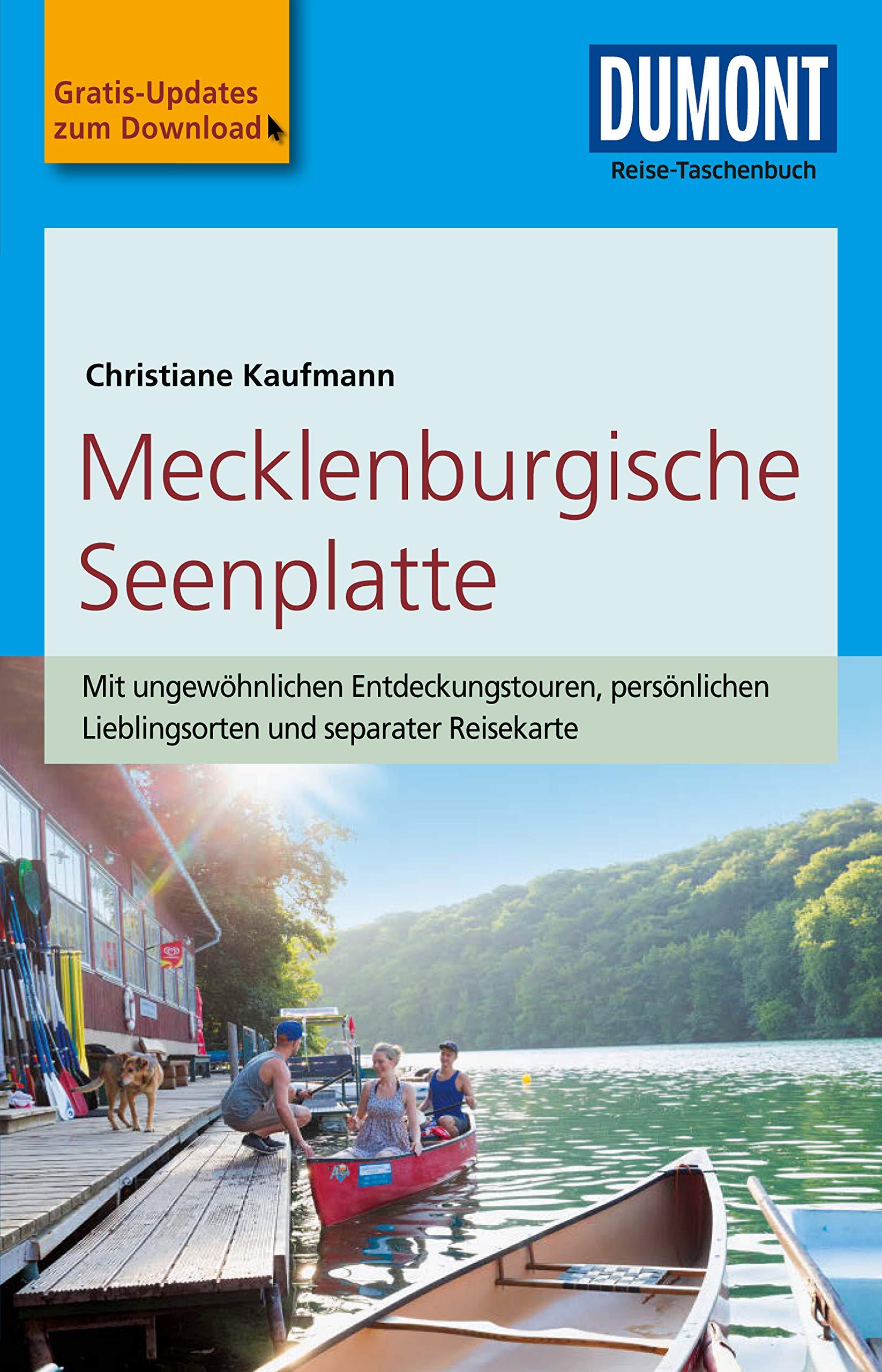 DuMont Reise-Taschenbuch Reiseführer Mecklenburgische Seenplatte: mit Online Updates als Gratis-Download (DuMont Reise-Taschenbuch E-Book)