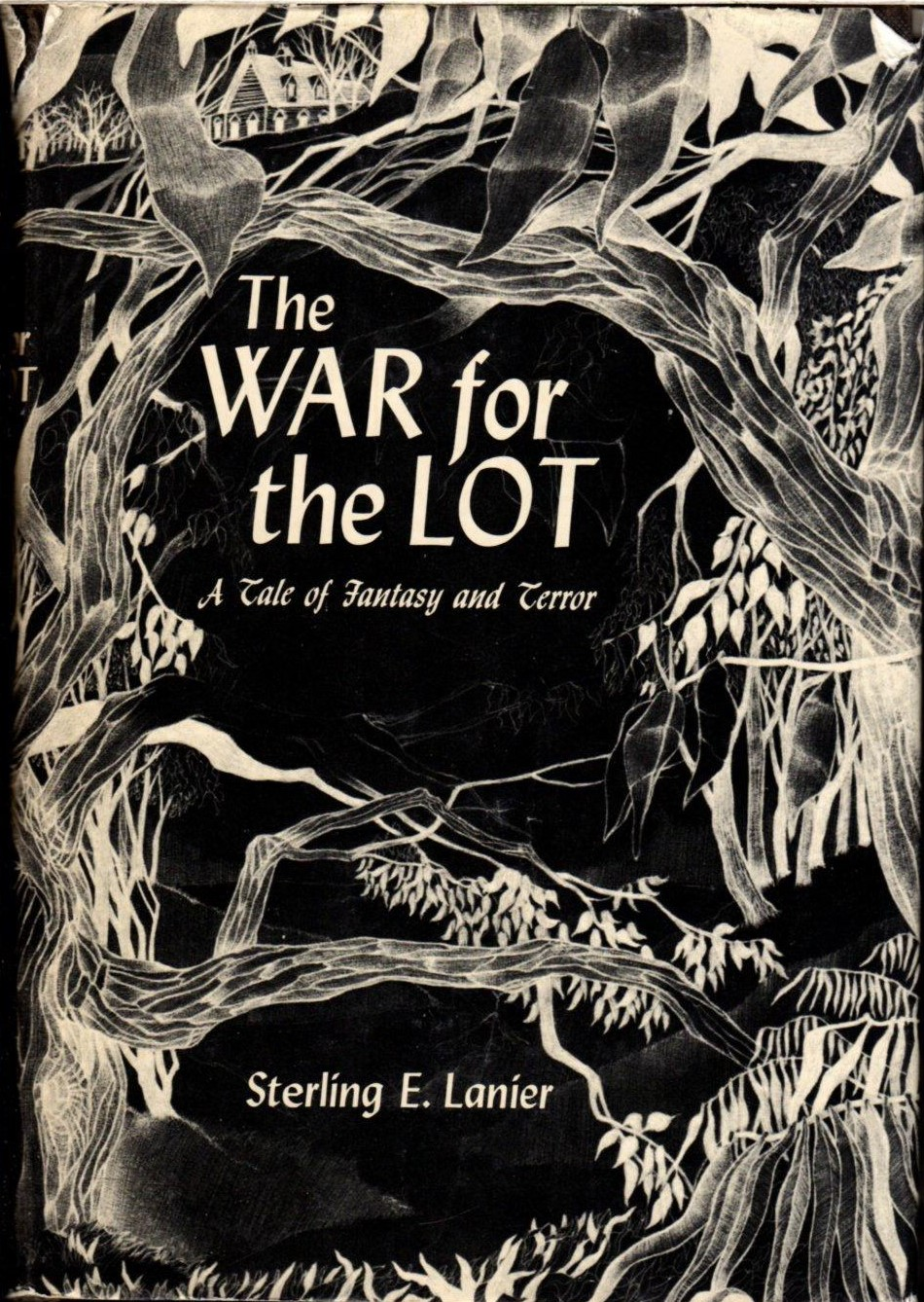 The War for the Lot: A Tale of Fantasy and Terror