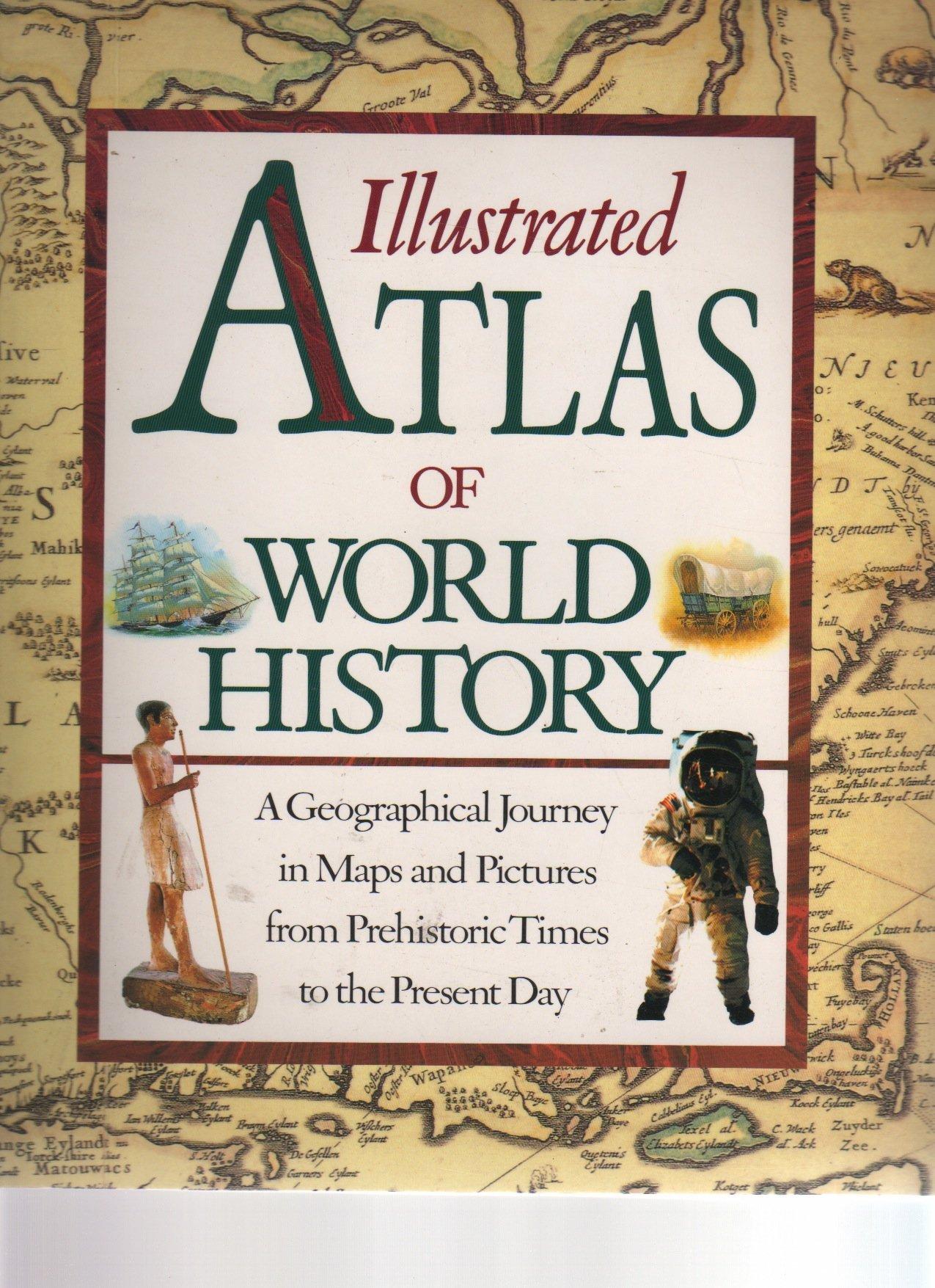 Illustrated Atlas of World History