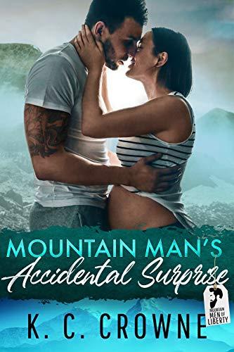 Mountain Man's Accidental Surprise (Mountain Men of Liberty, #8)