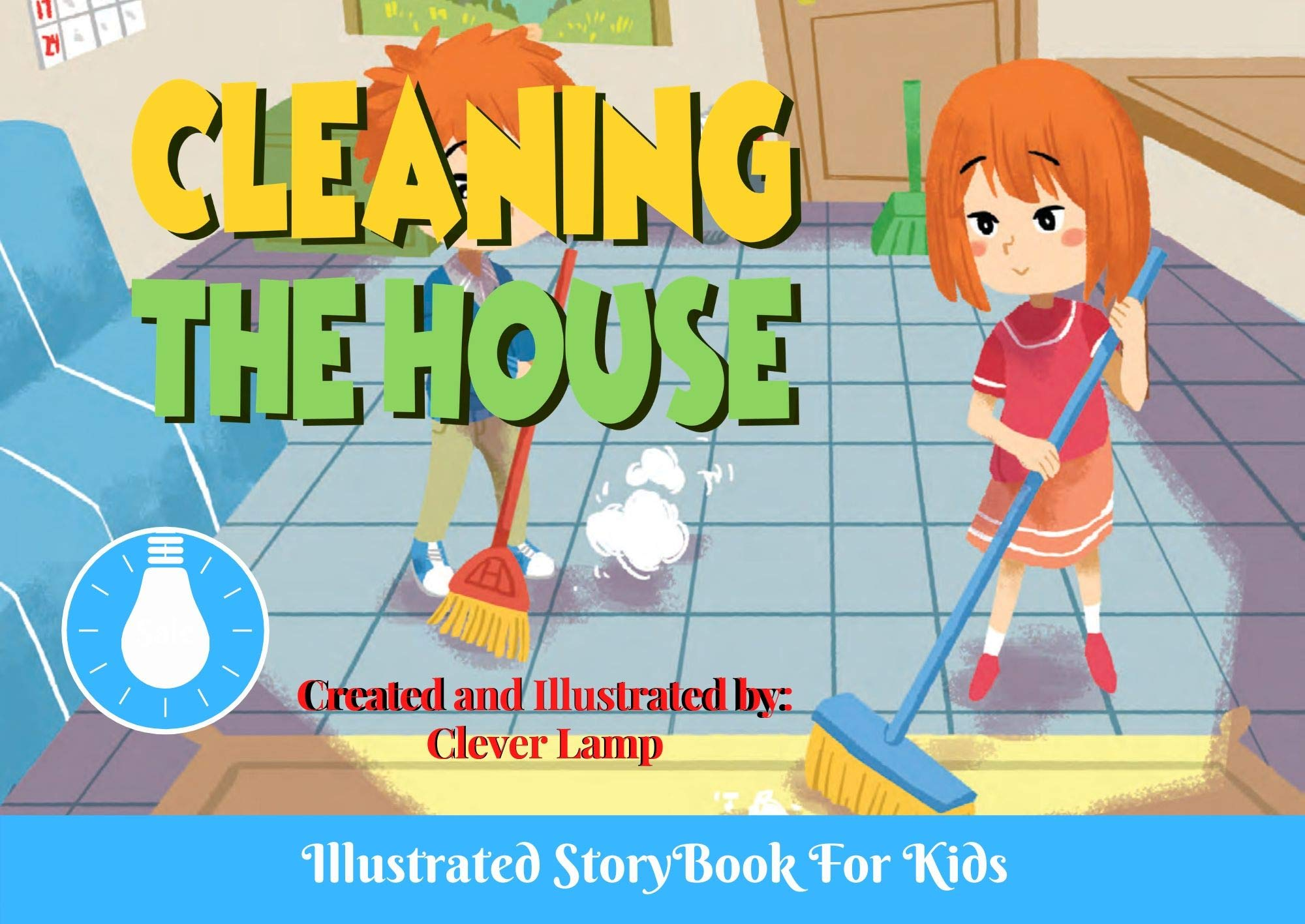 Cleaning The House: Before Bed Children's Book- Cute story - Easy reading Illustrations -Cute Educational Adventure .