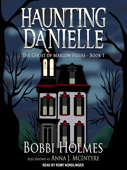 The Ghost of Marlow House (Haunting Danielle, #1) (Audiobook)