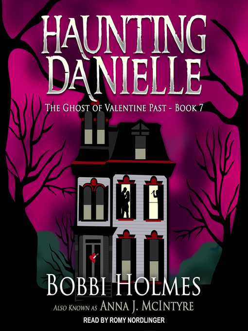 The Ghost of Valentine Past (Haunting Danielle #7) (Audiobook)