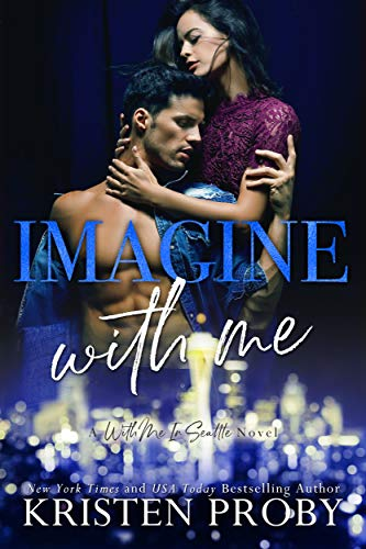 Imagine With Me (The O'Callaghans, #2; With Me In Seattle, #15)