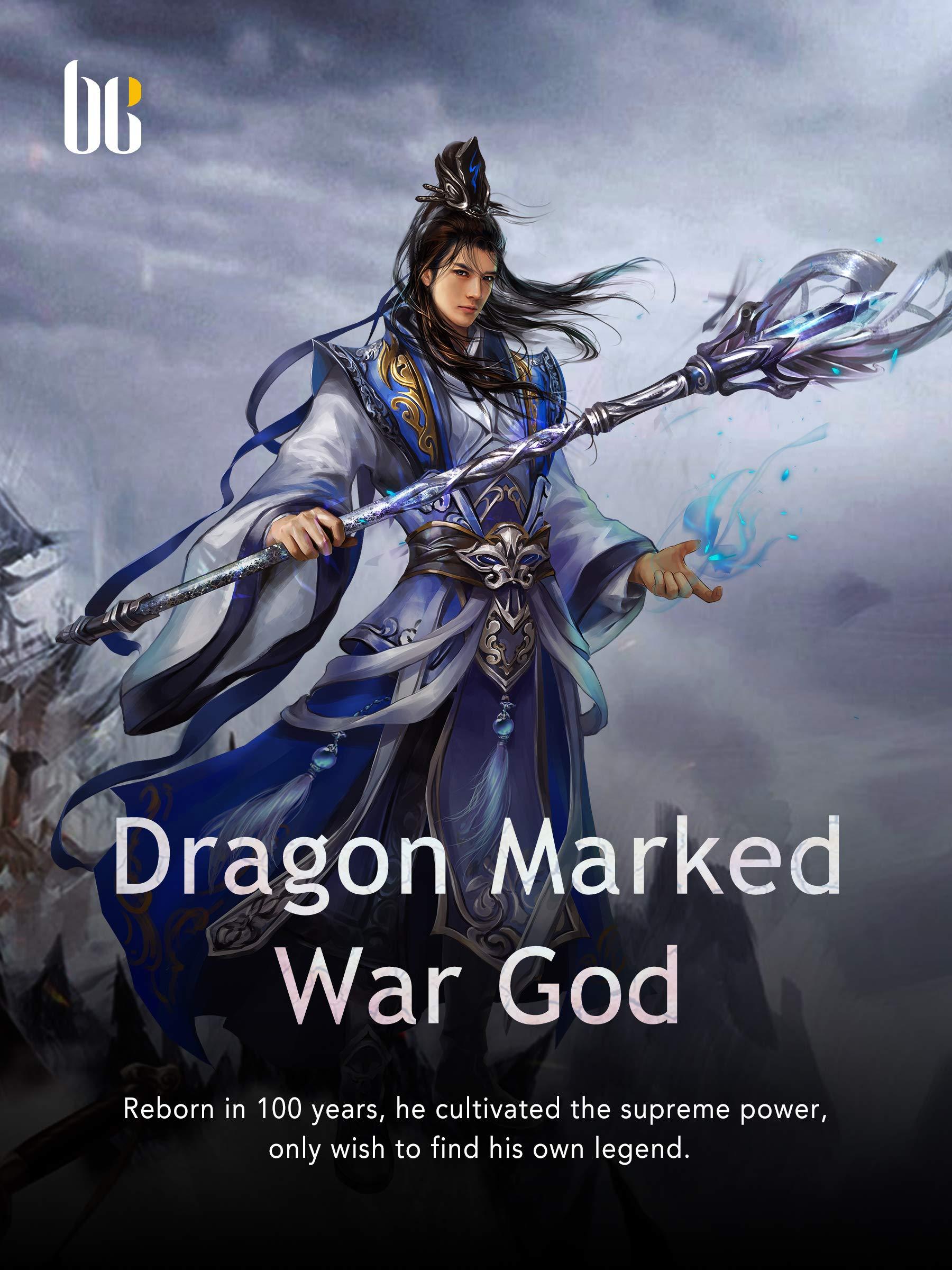 Dragon Marked War God: Volume 38