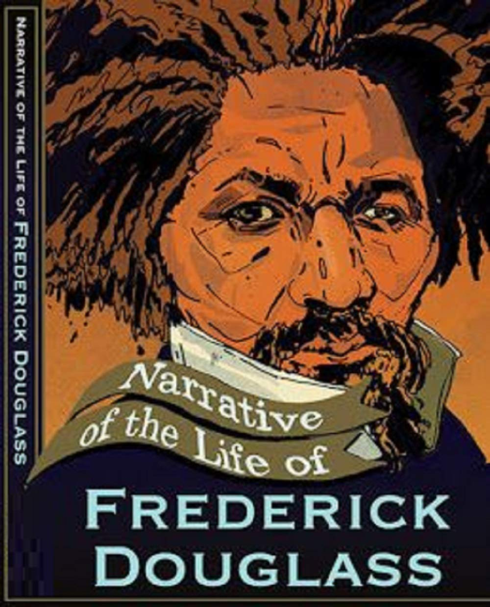 Narrative of the Life of Frederick Douglass Illustrated