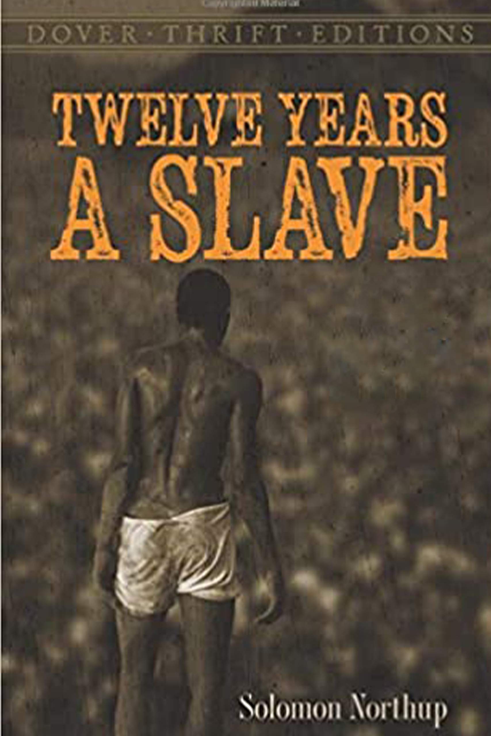 Twelve Years a Slave Dover Thrift Edition