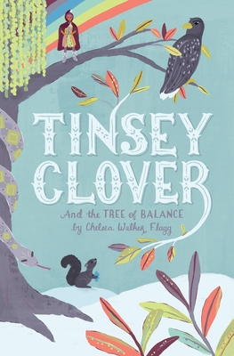 Tinsey Clover and the Tree of Balance
