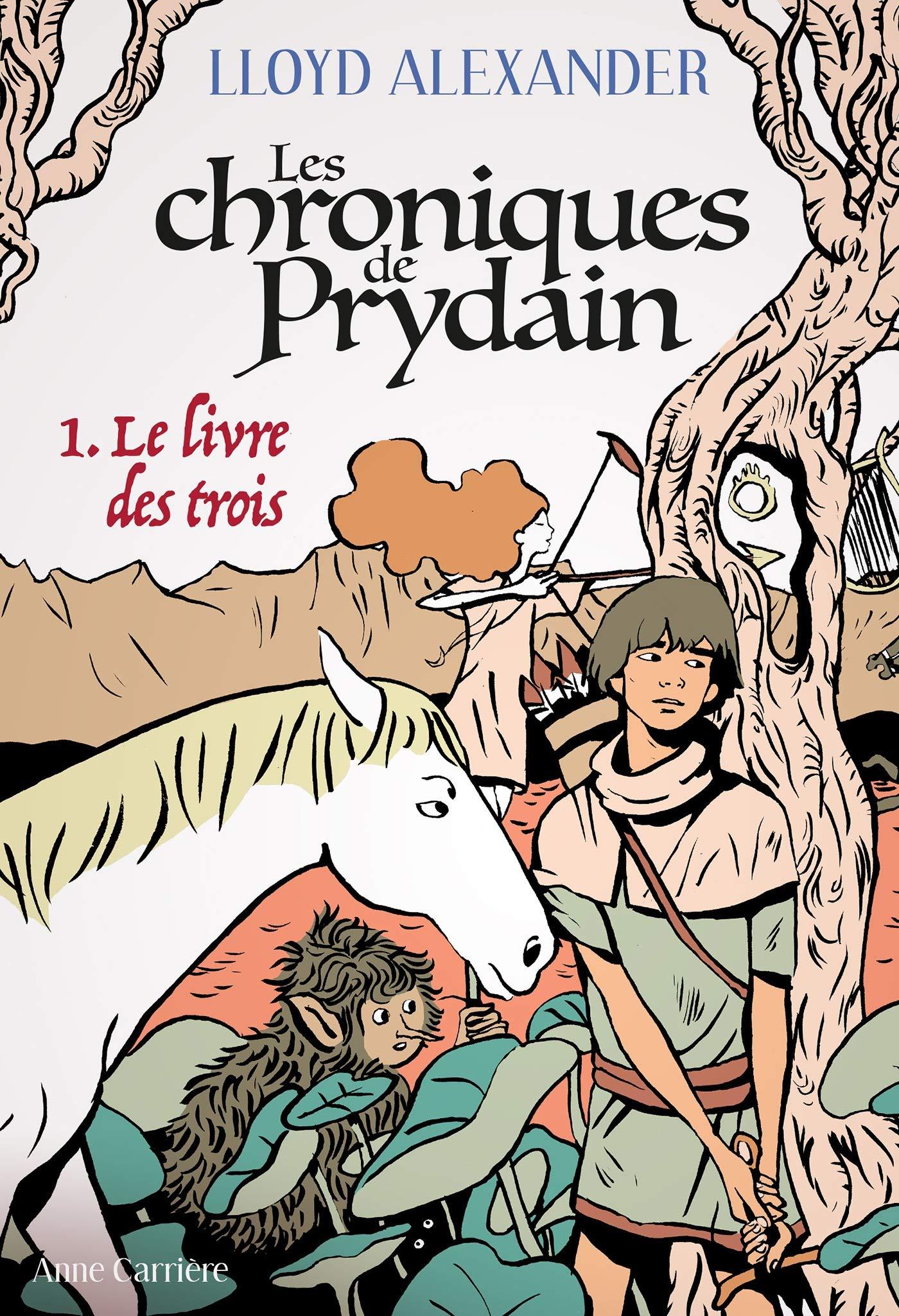 Le Livre des trois: Les Chroniques de Prydain, T1