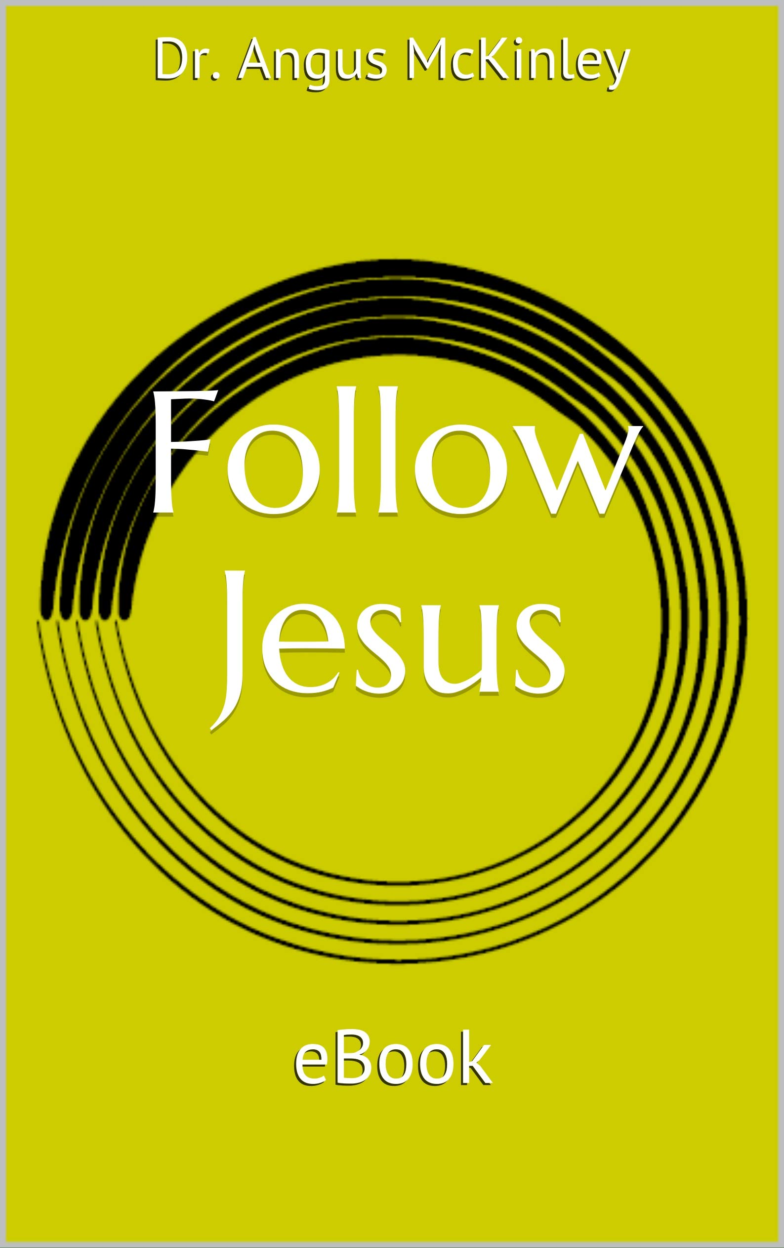 Follow Jesus: eBook
