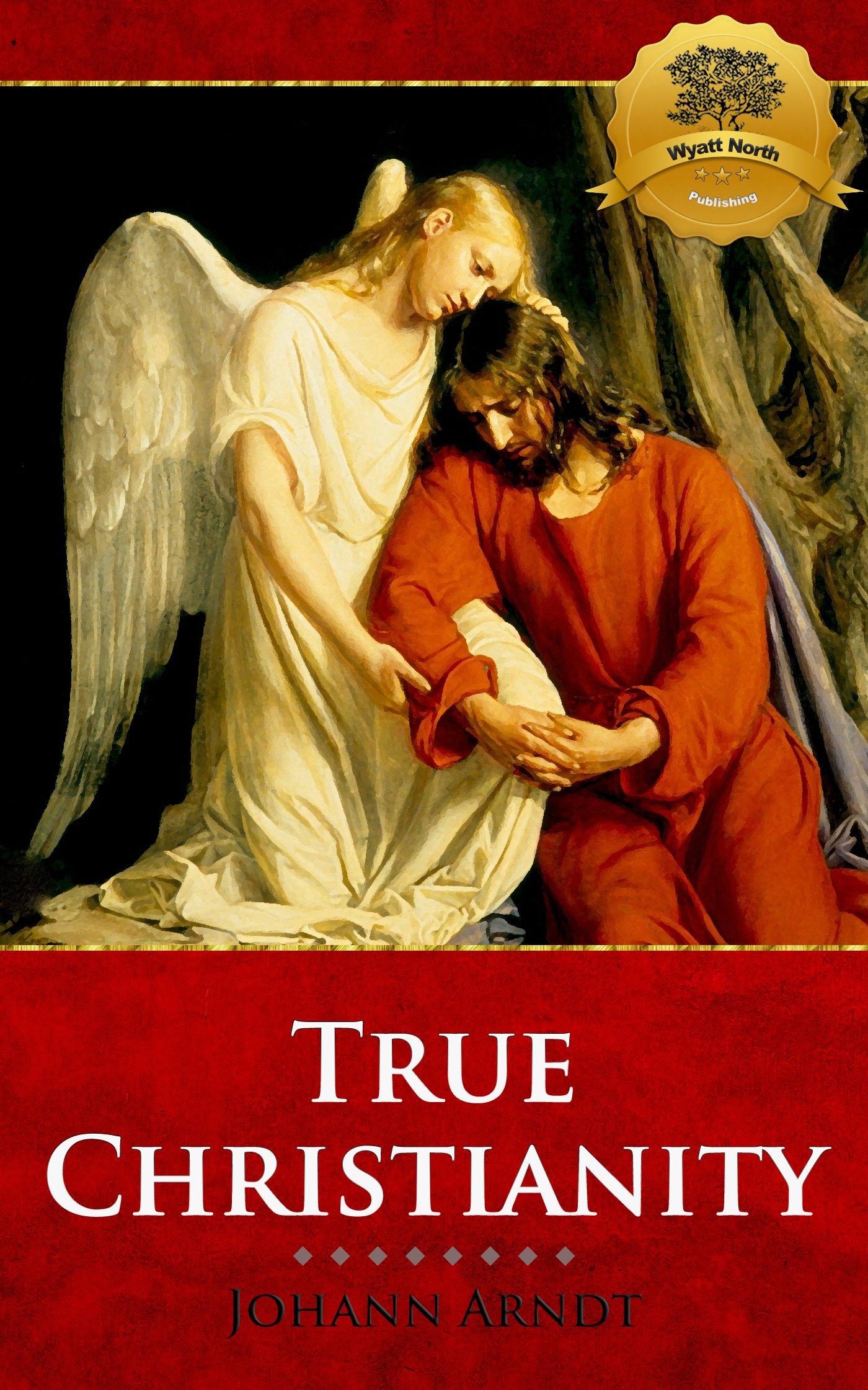 True Christianity (Illustrated) - Enhanced