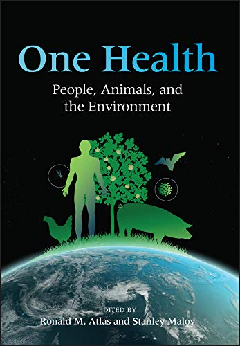 One Health: People, Animals, and the Environment (ASM Books)