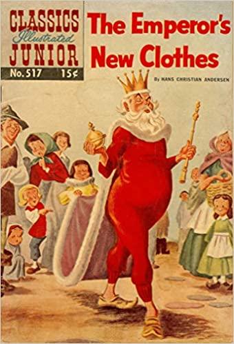 The Emperor's New Clothes (Classics Illustrated Junior, No 517)