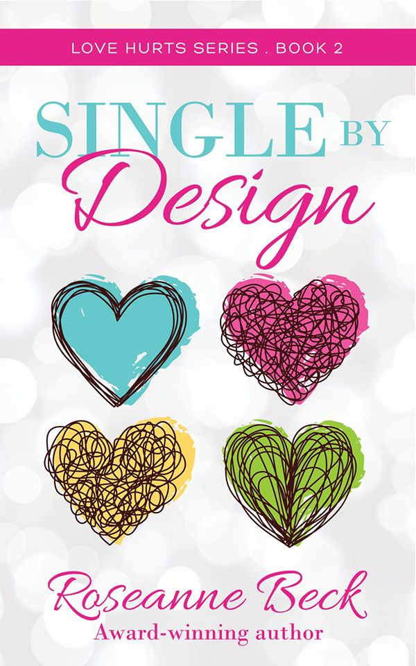 Single by Design (Love Hurts, #2)