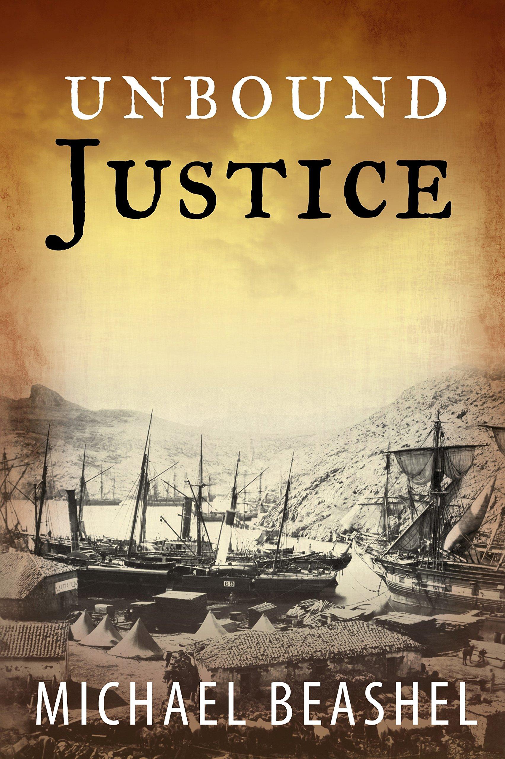 Unbound Justice: Australian Historical Fiction Novel