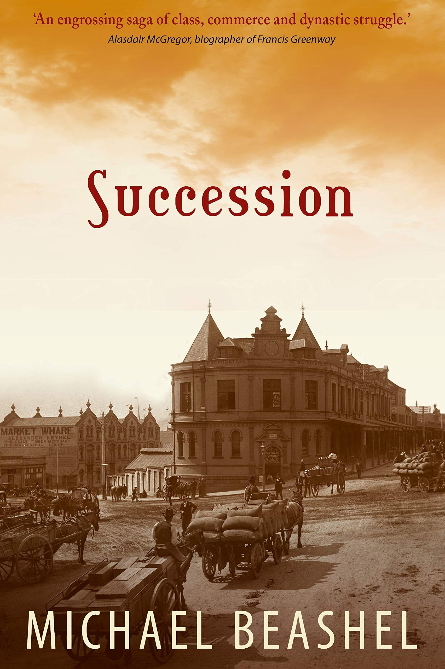 Succession: Australian Historical Fiction Novel (The Sandstone Trilogy Book 3)