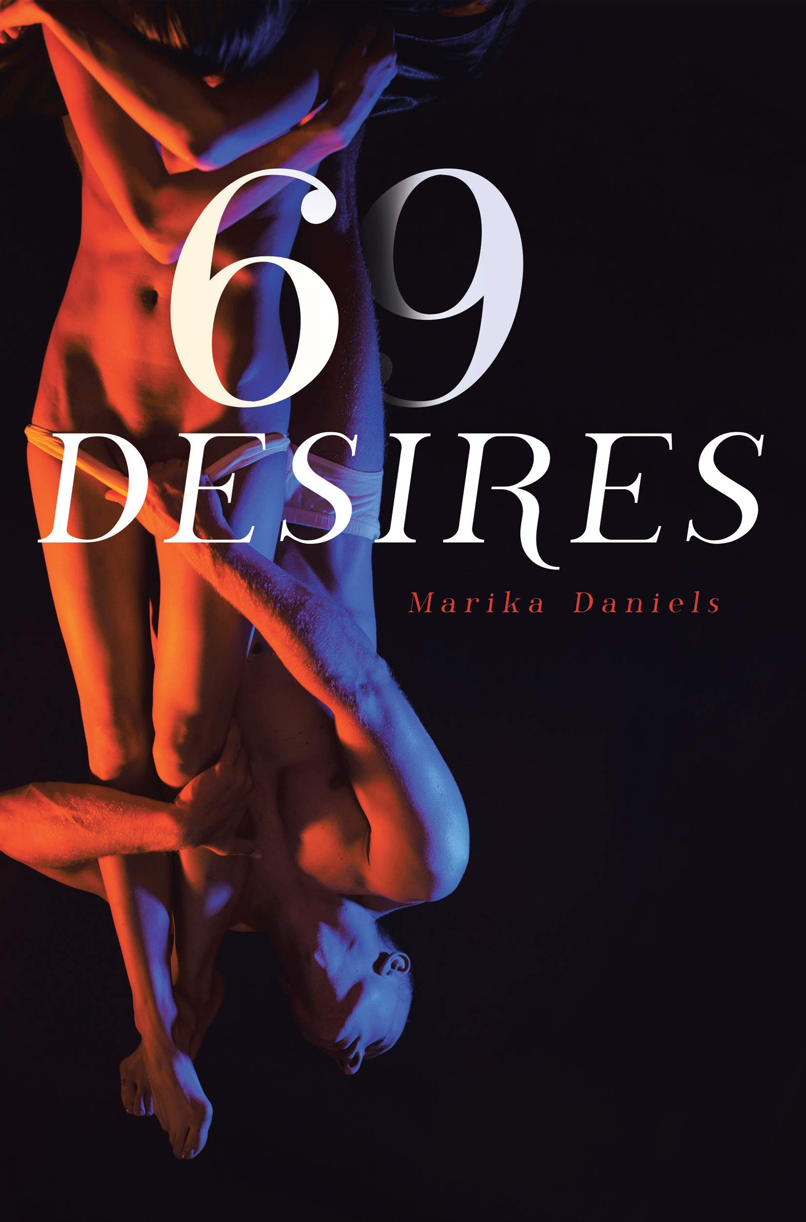 69 Desires : Erotica Novels about Submission, Seduction, BDSM Concepts, Lesbians sex, Dirty Talk and Threesome Bundle For Horny Adults (Submissive and ... and Erotica Sex Stories Audiobooks Book 6)