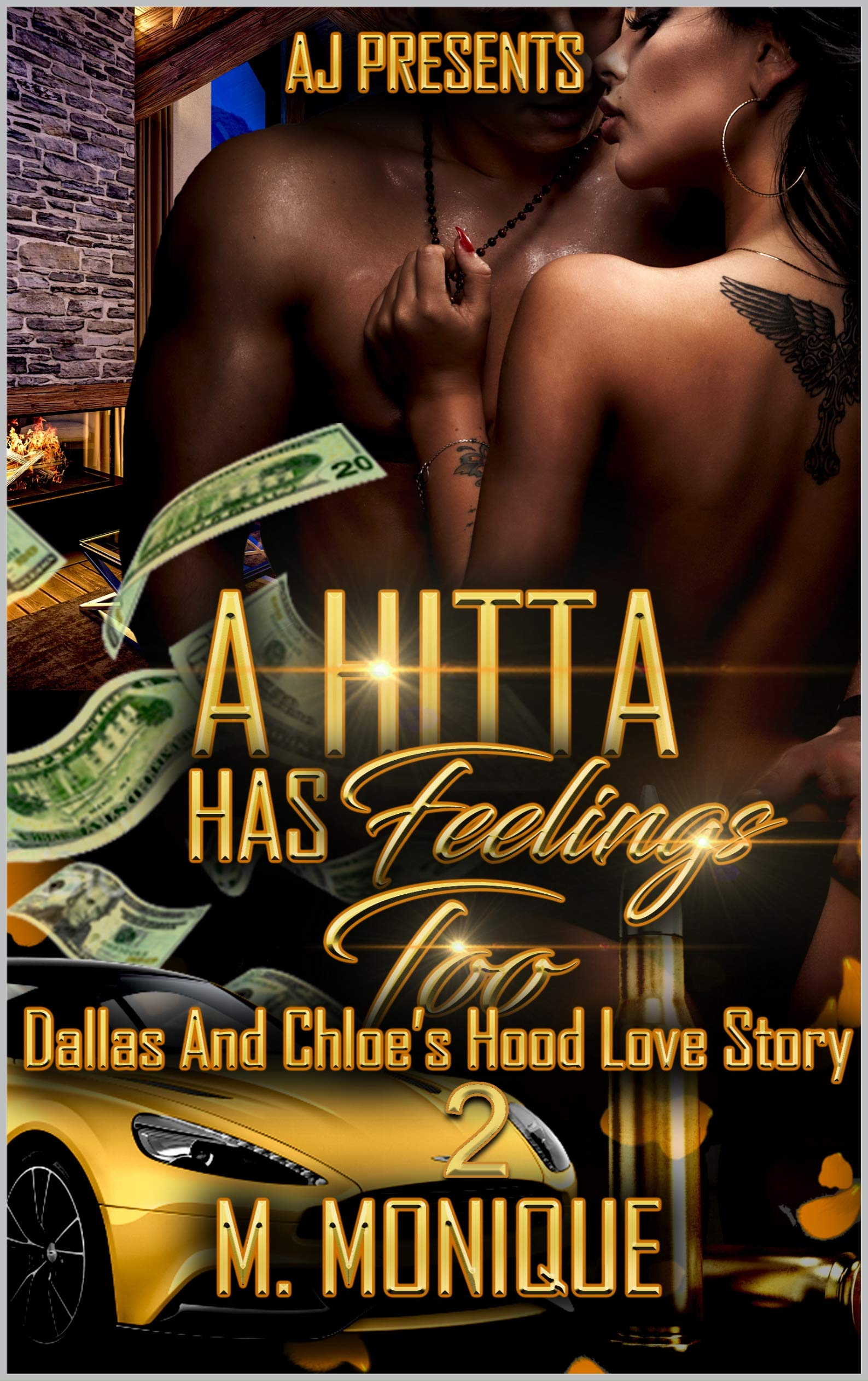 A Hitta has Feelings too: Dallas and Chloe's Hood Love Story 2