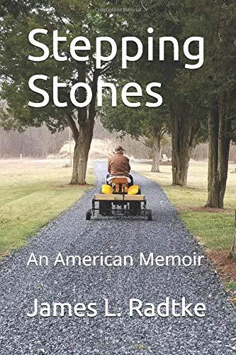 Stepping Stones: An American Memoir