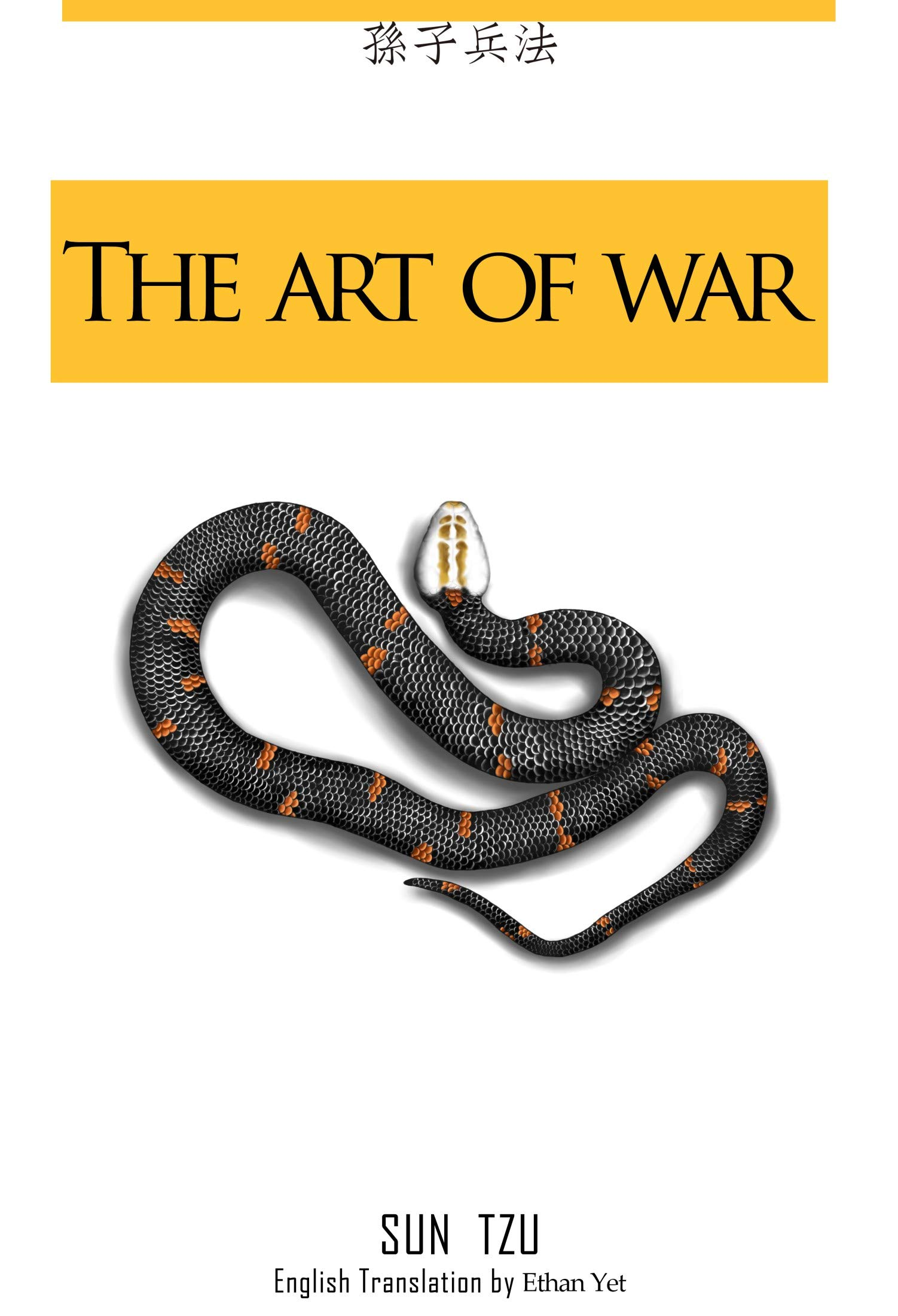 The art of war: The world's most complete English translation (classic Book 1)