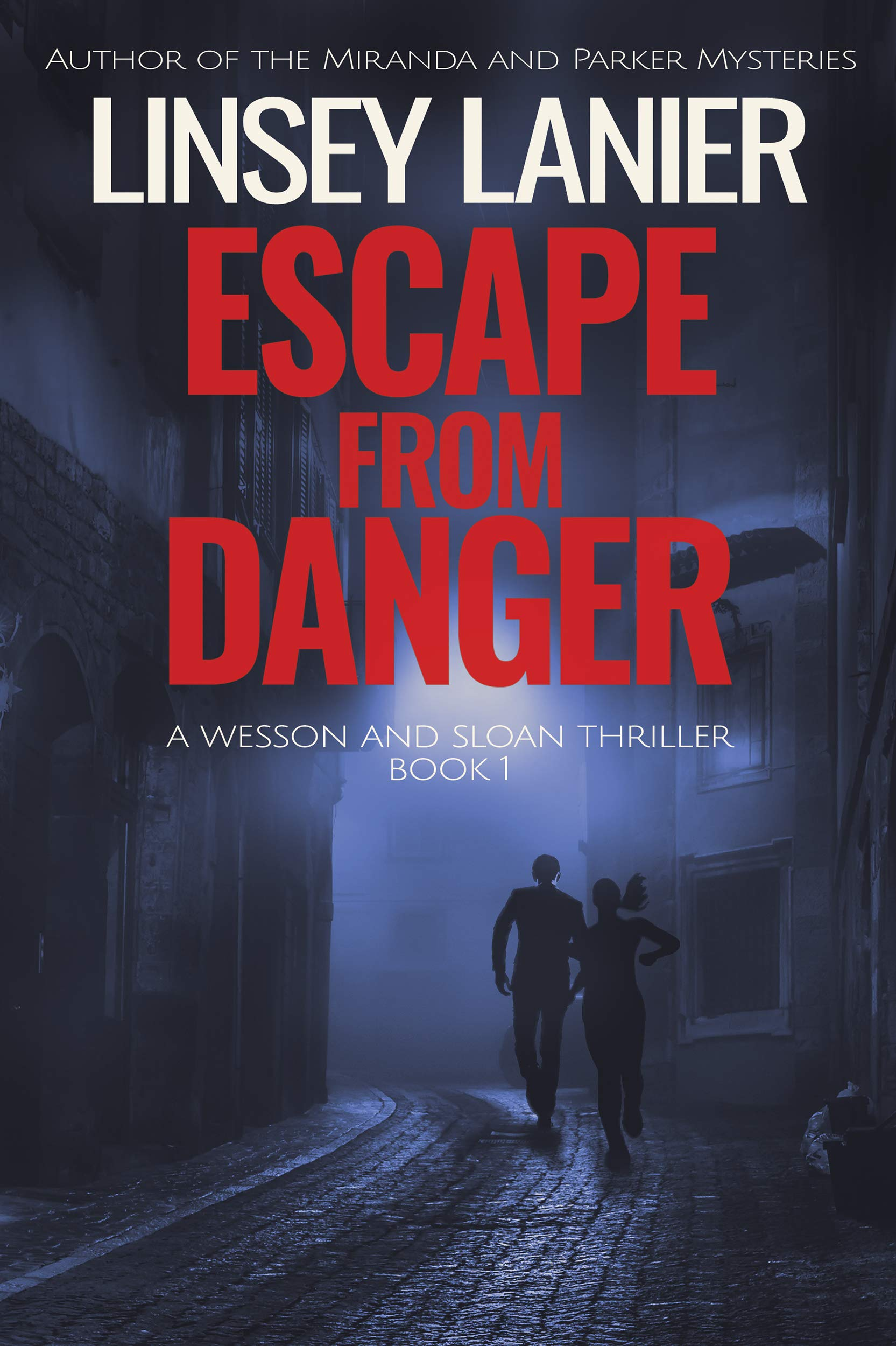 Escape from Danger (Wesson and Sloan FBI Thriller #1)