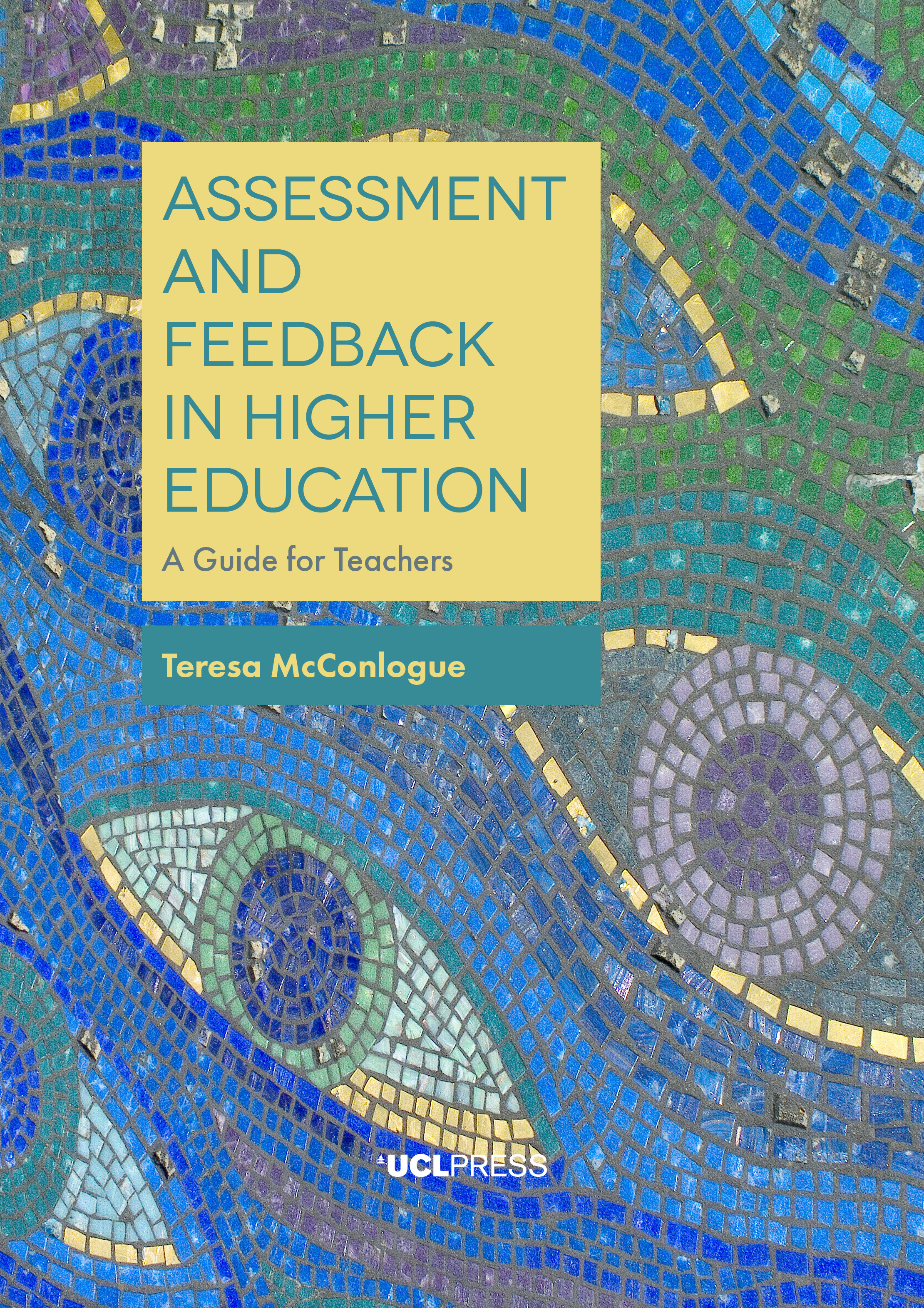 Assessment and Feedback in Higher Education: A Guide for Teachers