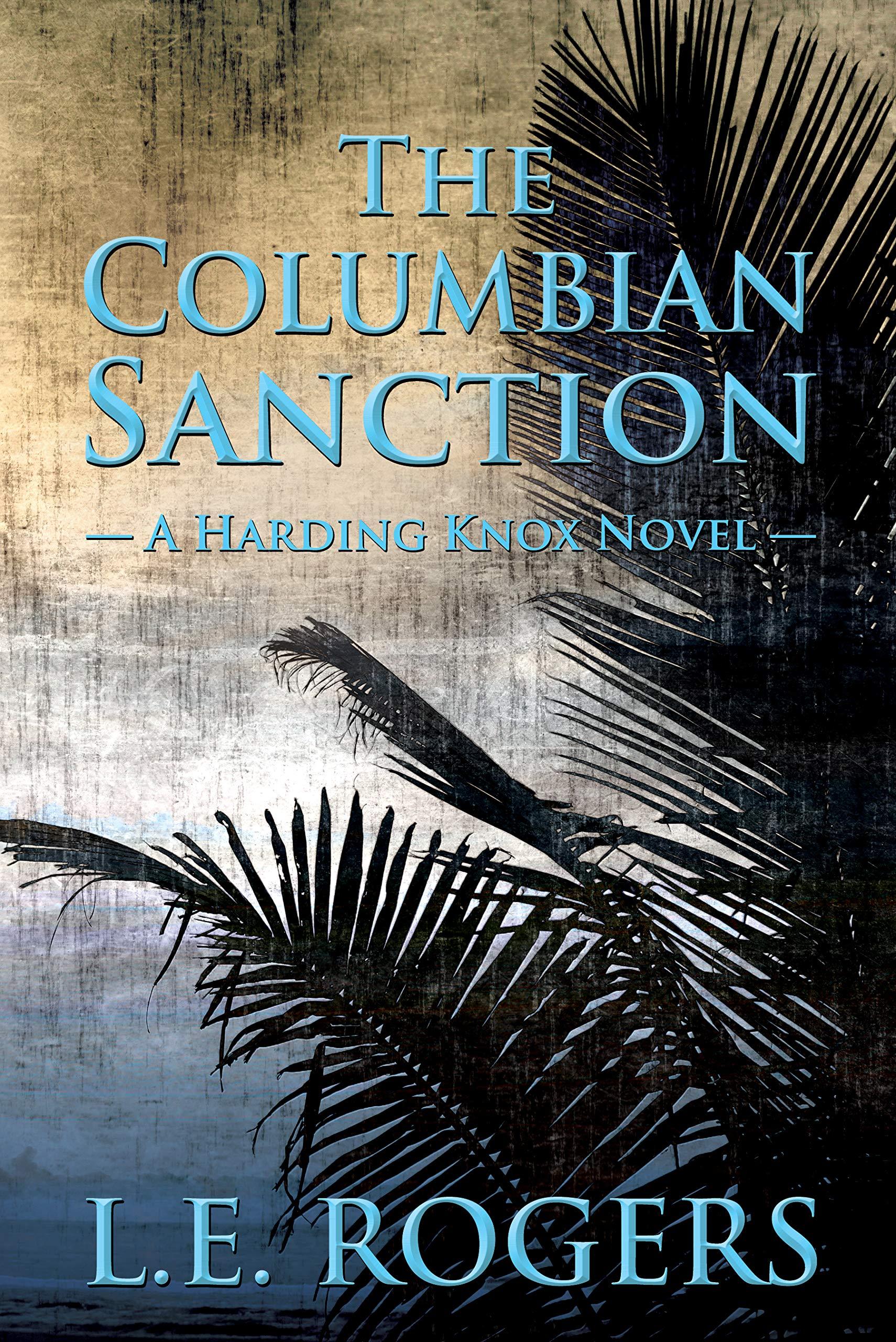 The Columbian Sanction (Harding Knox #3)