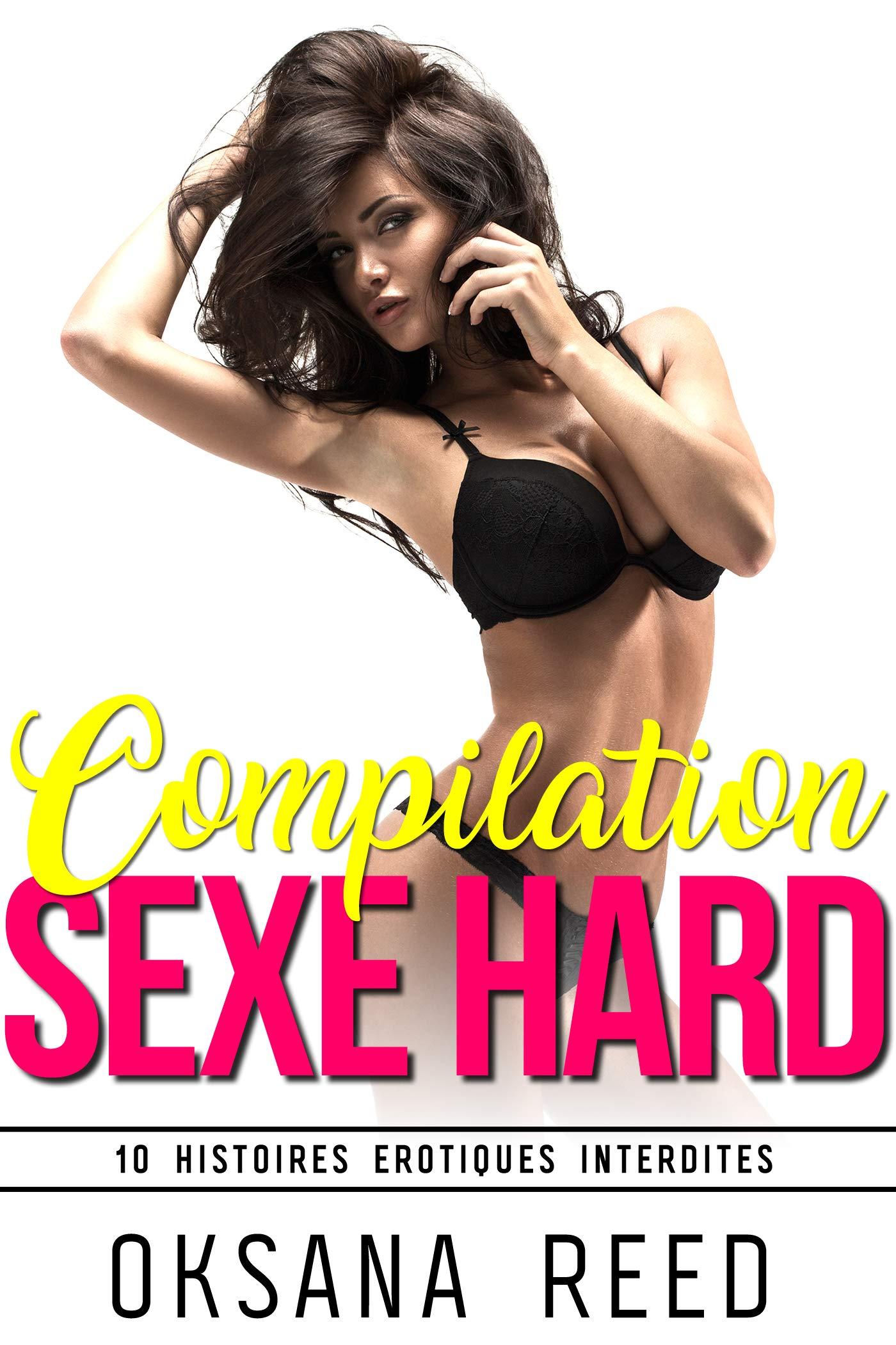 10 Histoires Erotiques: Compilation de Sexe Hard